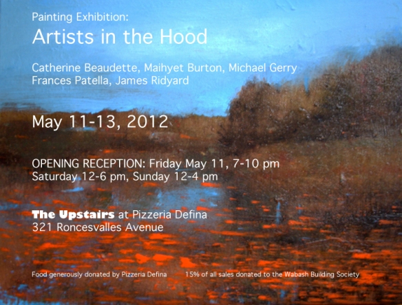 Artists from the Hood May 11 - 13 Pizzeria Defina 321 Roncesvalles Avenue